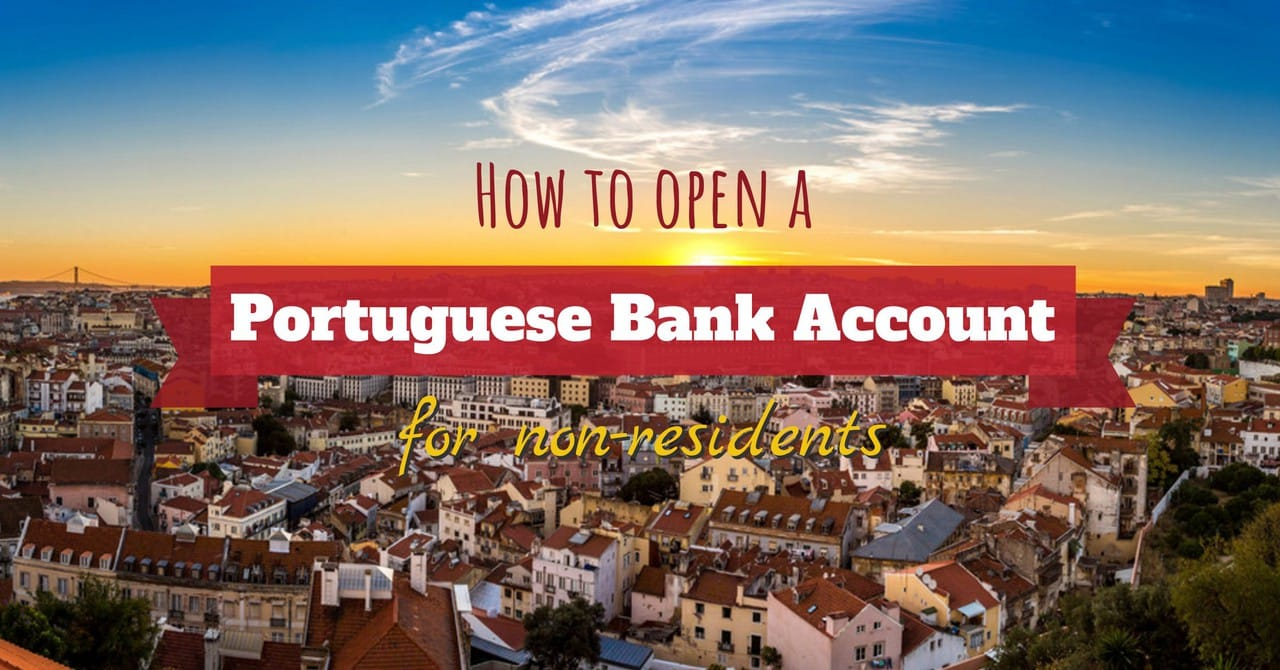 How to Open a Portuguese Bank Account for Non-Residents